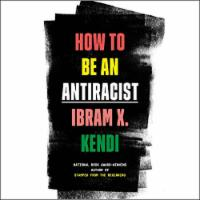 """How To Be An AntiRacist"" Study & Action Group"