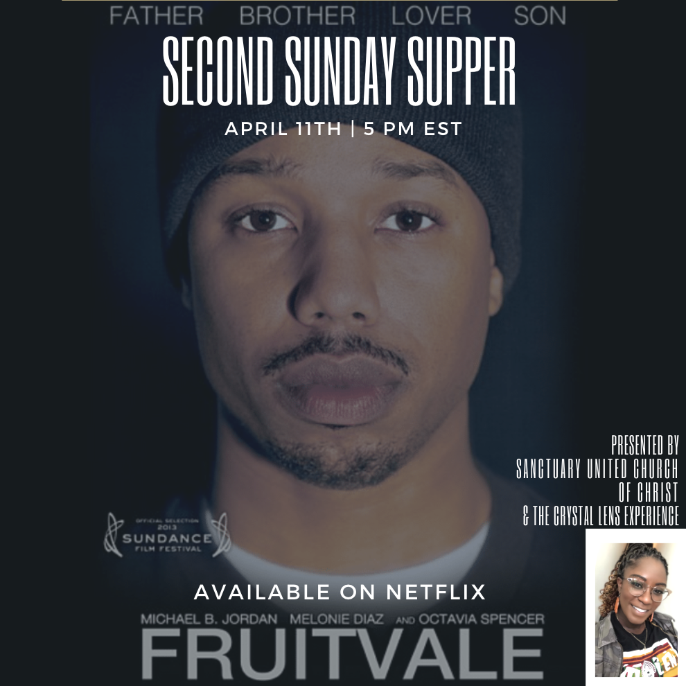 Second Sunday Supper Film Series – April's Fruitvale Station